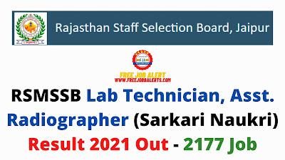 Sarkari Result: RSMSSB Lab Technician, Asst. Radiographer (Sarkari Naukri) Result 2021 Out - 2177 Job