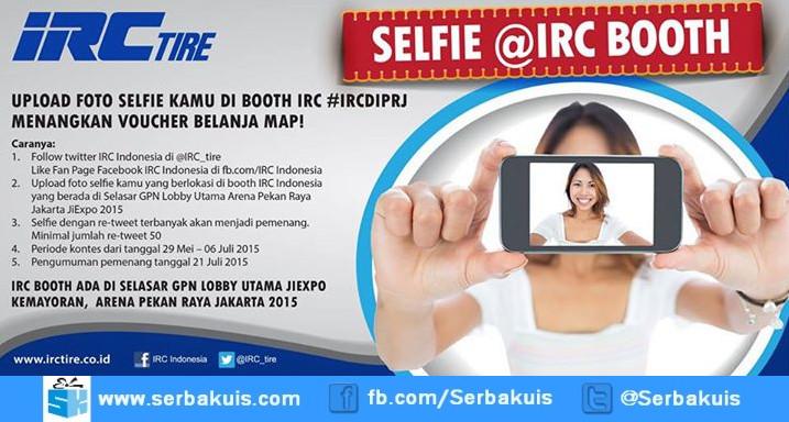 Kontes Selfie @ IRC Booth Berhadiah 5 Voucher MAP