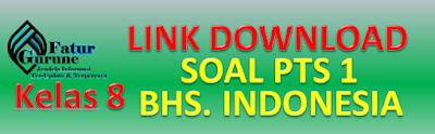 Download Soal PTS Kelas 8 Semester 1 Mata Pelajaran Bahasa Indonesia
