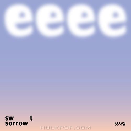 SWEET SORROW – First Love – Single