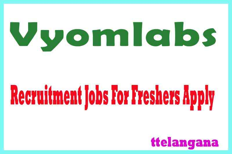 Vyomlabs Recruitment Jobs For Freshers Apply