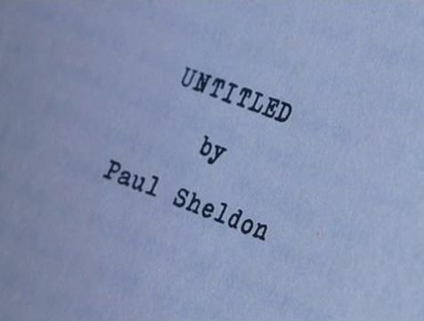 El manuscrito sin nombre de Paul Sheldon en Misery - Cine de Escritor