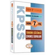 Yediiklim KPSS Eğitim Bilimleri Son 7 Yıl Tamamı Çözümlü Çıkmış Sorular (2017)