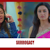 Shaadi Mubarak Spoiler Alert: Preeti to opt for surrogacy to give KT a child