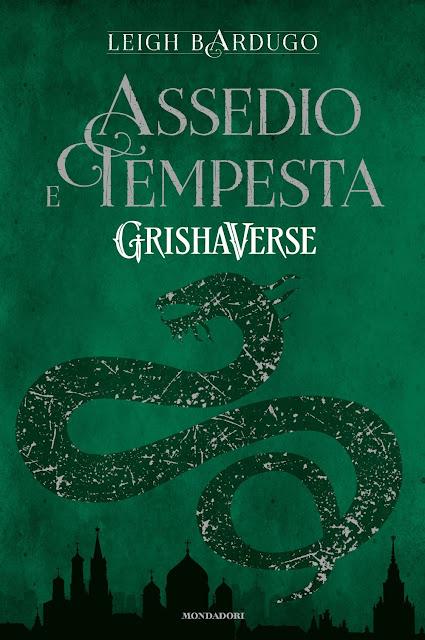 "Assedio e tempesta. GrishaVerse"" di Leigh Bardugo"