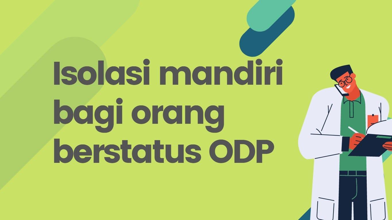 Alasan Mengapa Orang Berstatus ODP COVID 19 Harus Dikarantina Selama 14 Hari