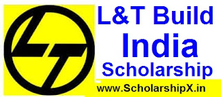 L&T Build India Scholarship 2017-18