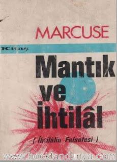 Herbert Marcuse - Mantık ve İhtilâl