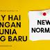 NEW NORMAL - Say HAI dengan dunia yang baru! - MARI LAWAN COVID-19