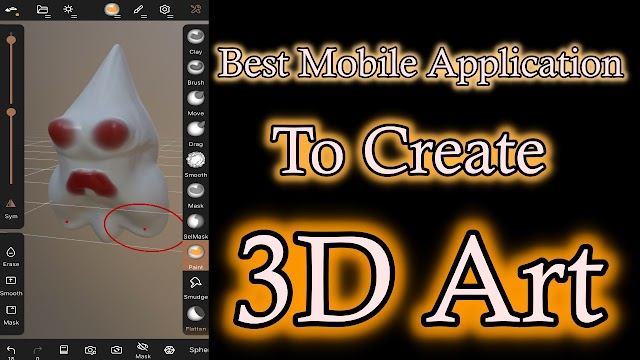 One The Best Mobile Application to create 3D Art : Nomad Sculpt