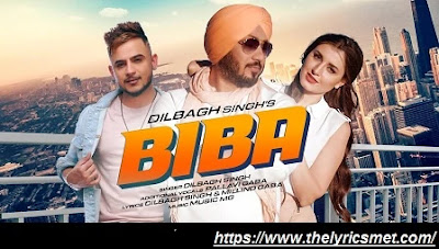 Biba Song Lyrics | Dilbagh Singh | Pallavi Gaba | Music MG | Latest Punjabi Songs 2020
