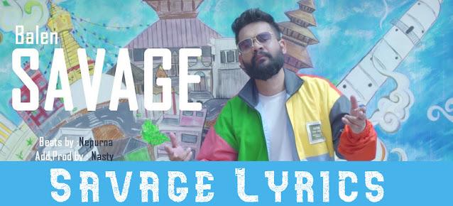SAVAGE LYRICS - BALEN | Balen rap song