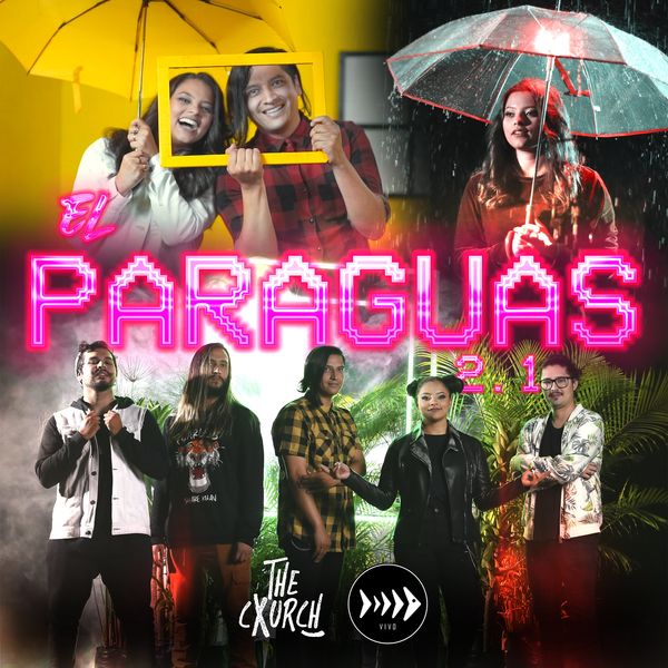 The Cxurch – El Paraguas 2.1 (Feat.Pescao Vivo) (Single) (Exclusivo WC)