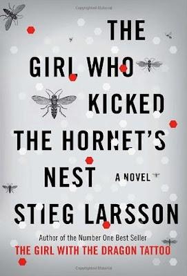 The Girl Who Kicked the Hornet s Nest