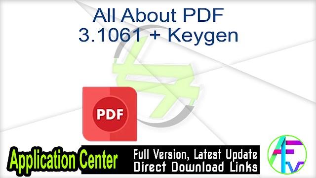 All About PDF 3.1061 + Keygen