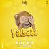 New Audio ZUCHU-YALAAA DOWNLOAD OFFICIAL MP3