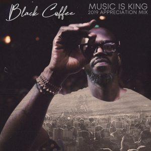https://bayfiles.com/5eR7qaGdn6/Black_Coffee_-_Music_is_King_2019_Appreciation_Mix_DJ_Mix_mp3