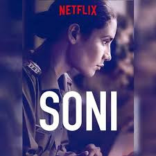 Soni (2019) Hindi Netflix Original Web Series Download ...