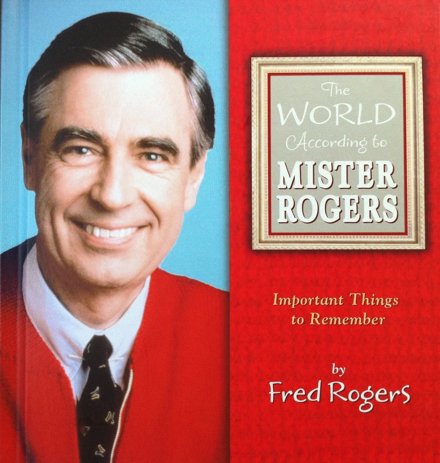 Juanbook The World According To Mister Rogers Forgiving And Forgetting
