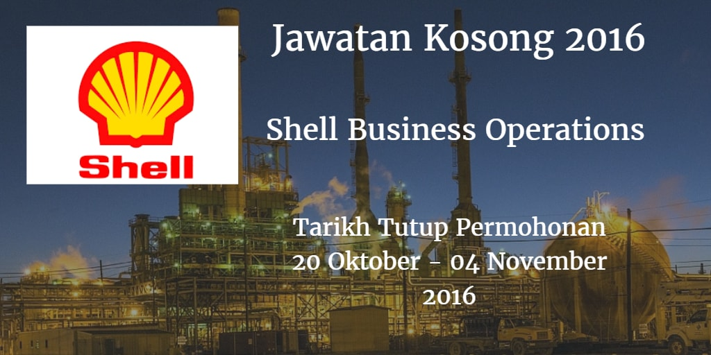 Jawatan Kosong Shell Business Operations 21 Oktober - 04 November 2016