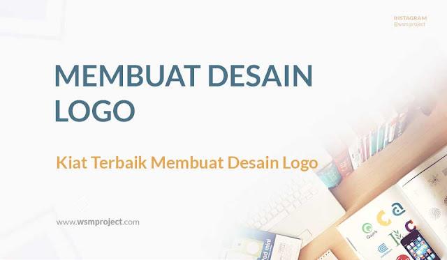Kiat Terbaik Membuat Desain Logo