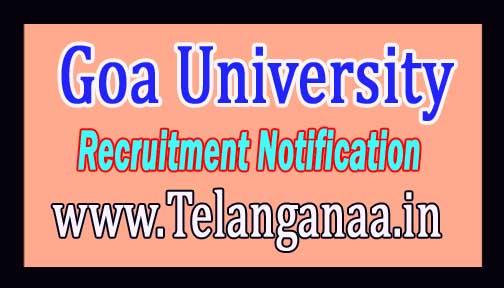 Goa University Recruitment Notification 2017