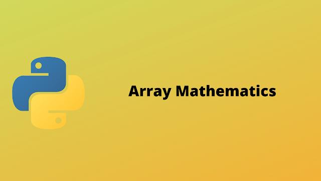 HackerRank Array Mathematics problem solution in python