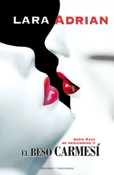 El beso carmesí – Lara Adrián