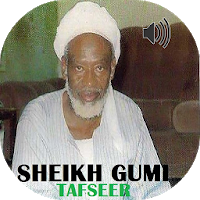 Sheikh Abubakar Gumi Tafseer Apk free Download for Android