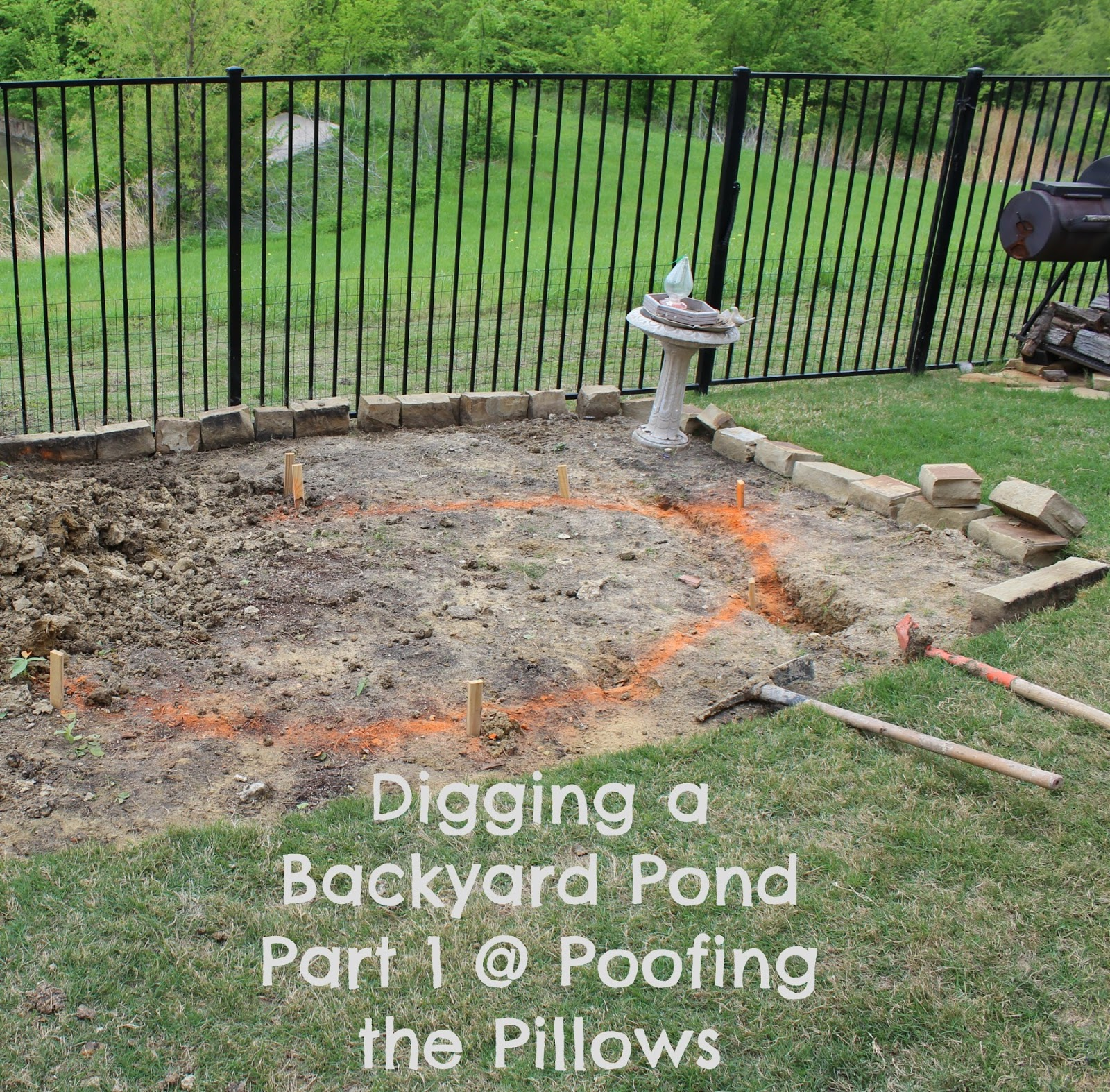 Building a backyard pond part 2 poofing the pillows for Diy backyard pond