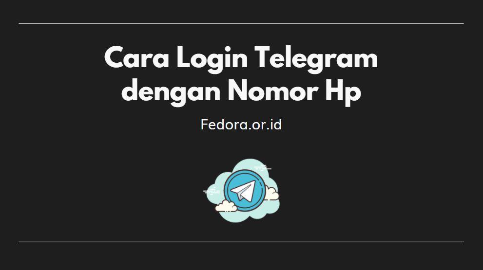 cara login web telegram terbaru dengan nomor hp