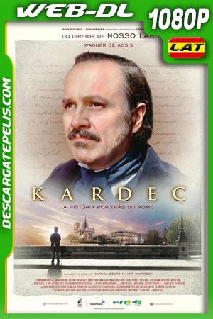 Kardec (2019) 1080p WEB-DL Latino – Ingles – Portugués