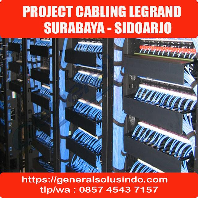Project Cabling Legrand In Surabaya Sidoarjo 085745437157
