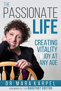The Passionate Life: Creating Vitality & Joy at Any Age free book promotion by Mara Karpel