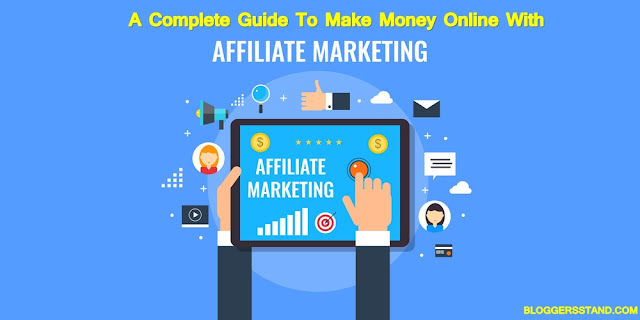 Affiliate marketing: A Complete Guide To Making Money 2021