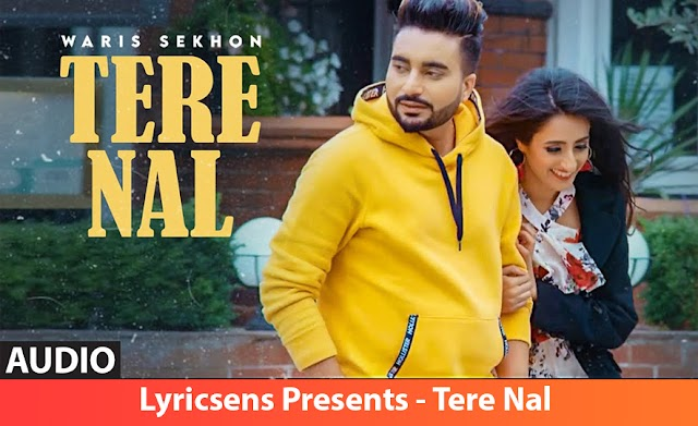 Tere Nal Song Lyrics By Vinder Nathu Majra | Lyricsens