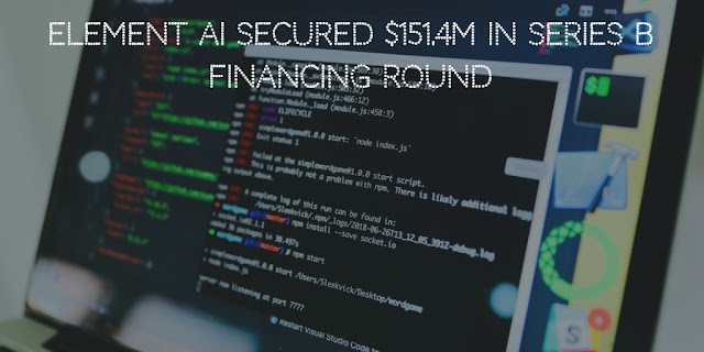Element AI secured $151.4M in Series B financing Round
