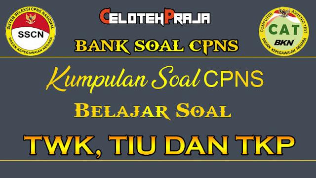 1800+ Top Kumpulan Soal CPNS 2021 TIU, TWK dan TKP Ter_Update