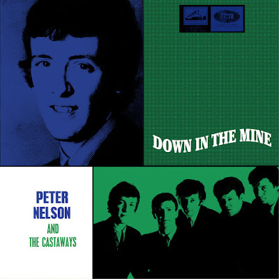 Peter Nelson & The Castaways - Down In The Mine - Singles (1965-1967) (2017 NZ-Australia)
