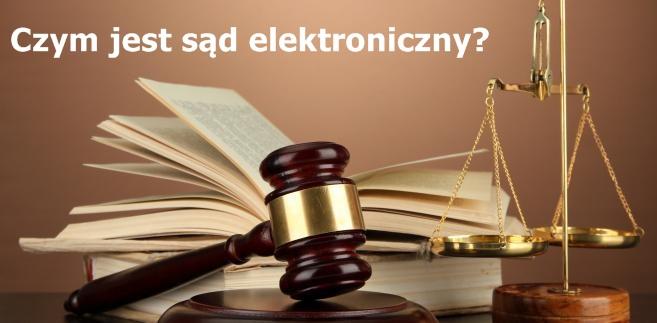 Czym jest e-sąd i czym się różnią zwykłe postępowania od elektronicznych?