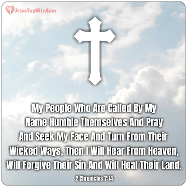 My People Who Are Called By My Name... Forgive Bible Verse...