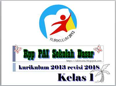 download rpp pai sd kurikulum 2013 revisi 2018 terbaru