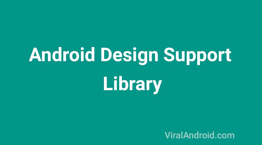 Android Material Design with Design Support Library | Viral