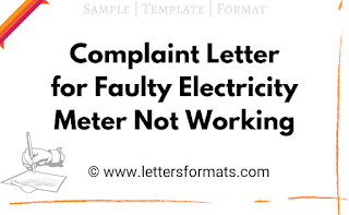 electricity meter not working complaint letter format in english