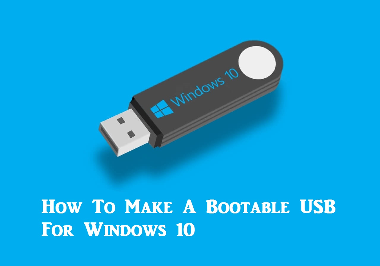 How to make a bootable usb for windows 10 computerlearningz for Window boot usb