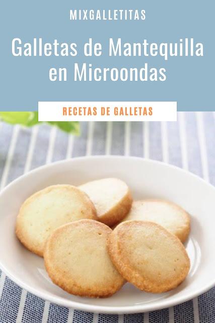 Cómo hacer galletas de mantequilla en microondas