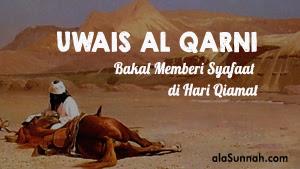 √ Uwais Al Qarni: Bakal Memberi Syafaat di Hari Qiamat