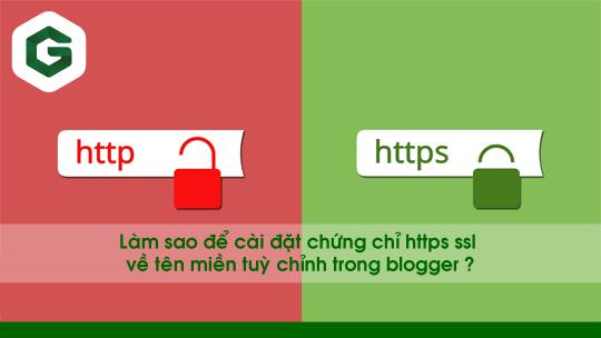 Giấy chứng nhận SSL Miễn phí cho Tên miền Tuỳ chỉnh trong Blogger