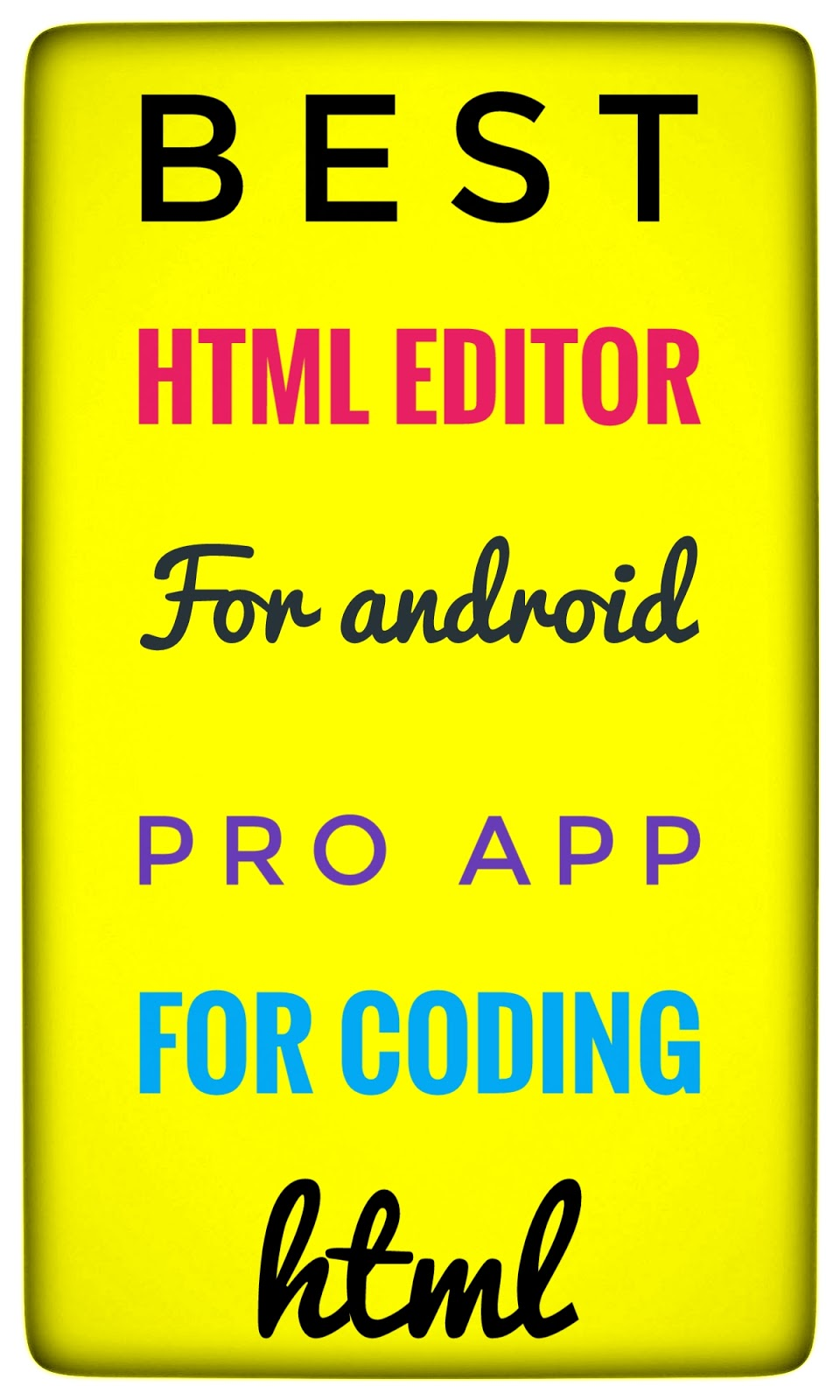 Best html editor for android