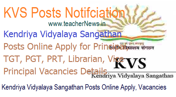 KVS 8339 Posts Online Apply for Principal, TGT, PGT, PRT, Librarian, Vice Principal Vacancies Notification